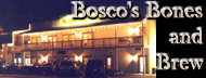 Bosco's Bones and Brew